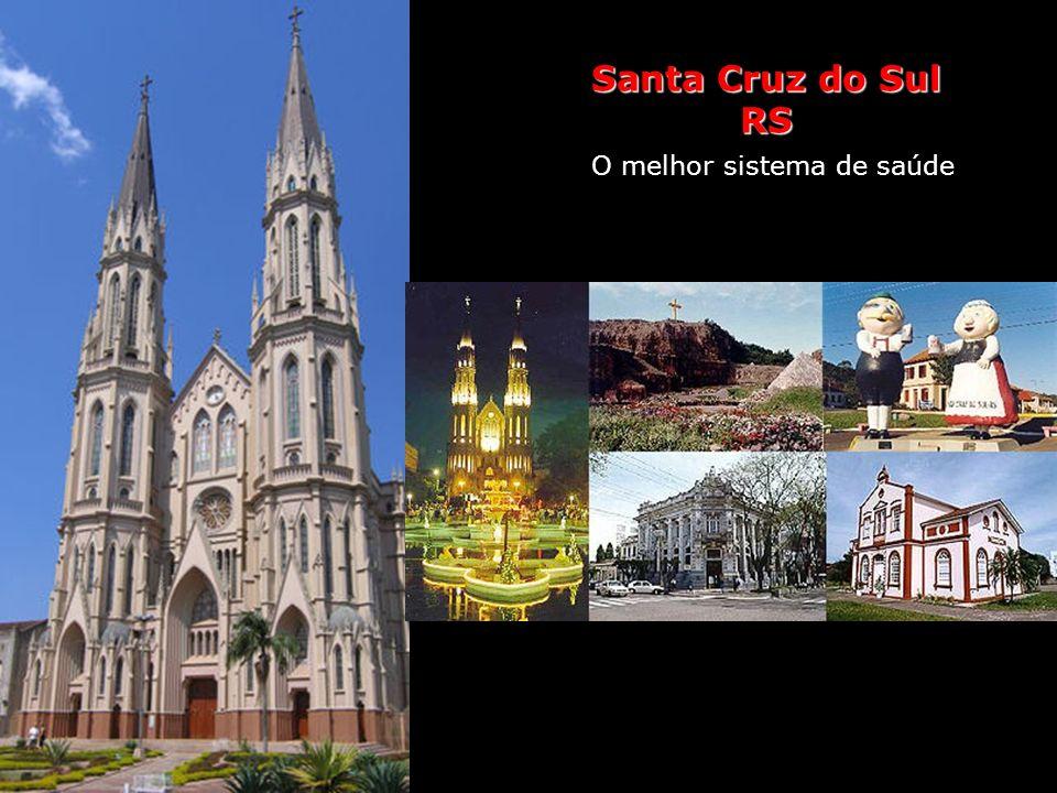Santa Cruz do Sul Saúde O melhor sistema de saúde Santa Cruz do Sul é mais conhecida como a capital do fumo. No nordeste gaúcho, a cidade abriga o mai
