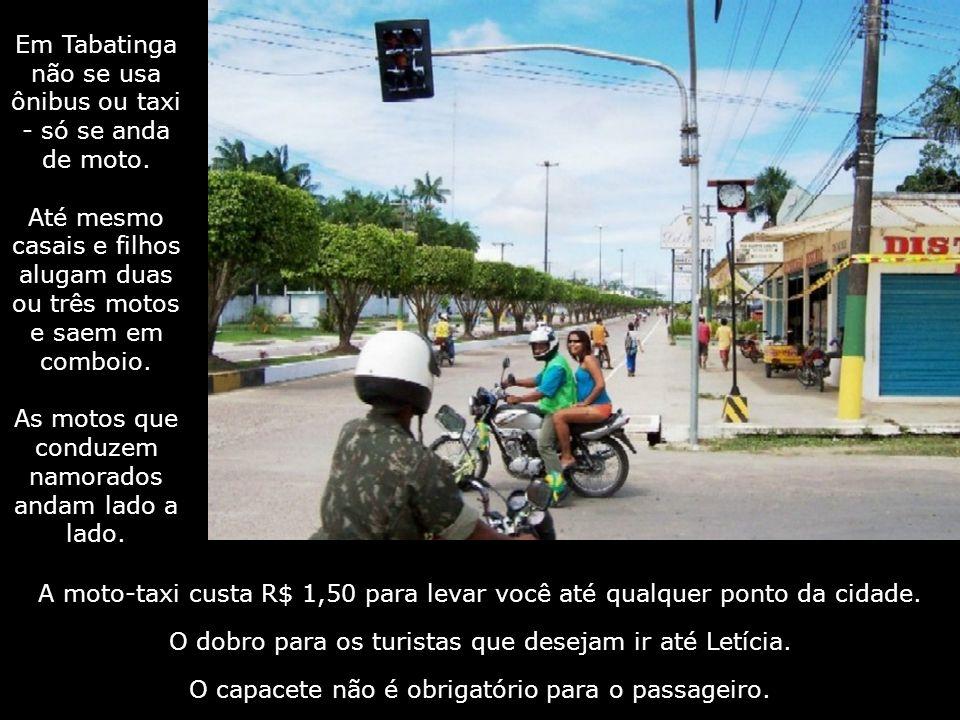 Tabatinga O maior número de motos Até 2007, a amazonense Tabatinga não tinha postos de gasolina. Ainda assim, a cidade de 45 000 habitantes matinha um