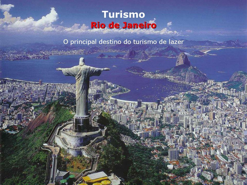 Rio de Janeiro O principal destino do turismo de lazer São Paulo é a cidade que mais recebe estrangeiros, mas quem passa por lá só quer saber de traba