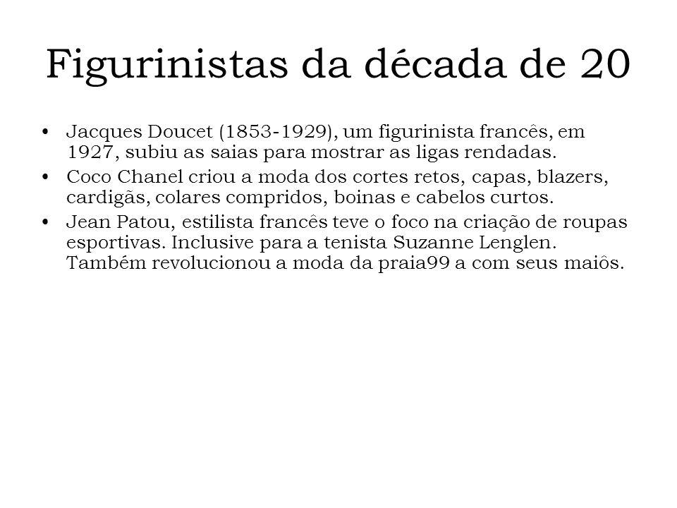 Figurinistas da década de 20 Jacques Doucet (1853-1929), um figurinista francês, em 1927, subiu as saias para mostrar as ligas rendadas. Coco Chanel c