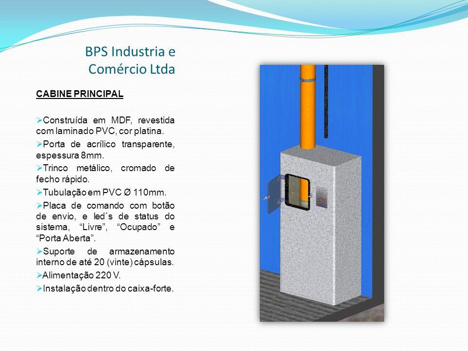 BPS Industria e Comércio Ltda CABINE PRINCIPAL Construída em MDF, revestida com laminado PVC, cor platina.