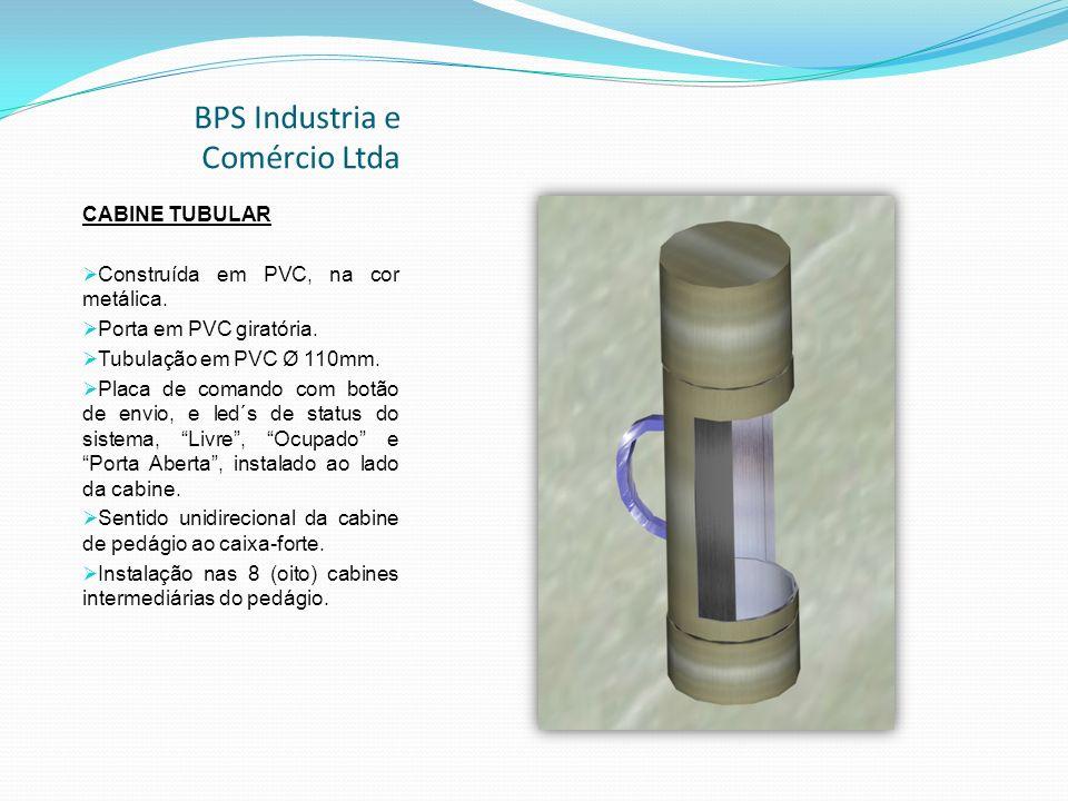 BPS Industria e Comércio Ltda CABINE TUBULAR Construída em PVC, na cor metálica.