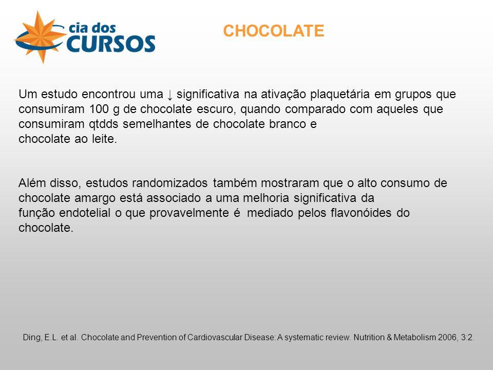 Um estudo encontrou uma significativa na ativação plaquetária em grupos que consumiram 100 g de chocolate escuro, quando comparado com aqueles que consumiram qtdds semelhantes de chocolate branco e chocolate ao leite.