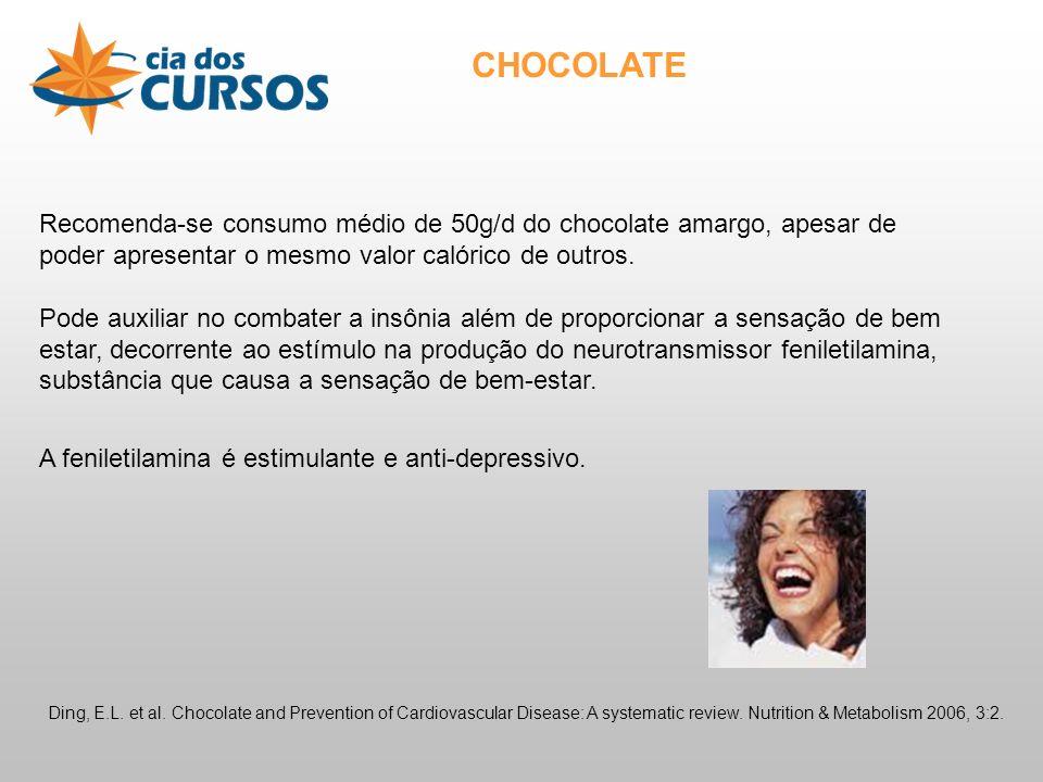 Recomenda-se consumo médio de 50g/d do chocolate amargo, apesar de poder apresentar o mesmo valor calórico de outros.
