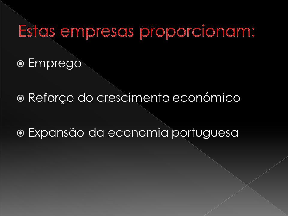 Emprego Reforço do crescimento económico Expansão da economia portuguesa