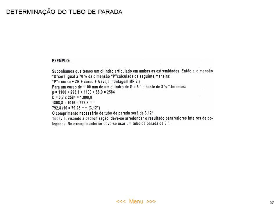 DETERMINAÇÃO DO TUBO DE PARADA 07 <<< Menu >>>