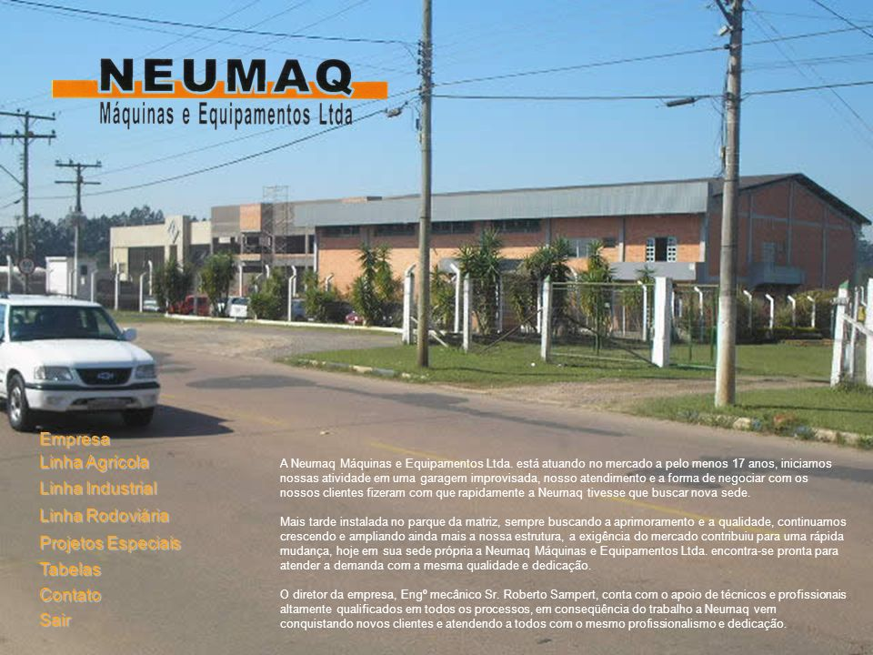 CAMISA A construção em aço refilado de alta resistência, aliado ao brunimento prórpio com acabamento de Ra 0,4µM, garantem perfeita vedação e deslizamento suave entre os componentes móveis dos cilindros hidráulicos Neumaq.