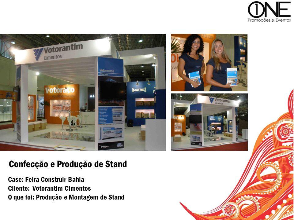 Case: Feira Construir Bahia Cliente: Votorantim Cimentos O que foi: Produção e Montagem de Stand Confecção e Produção de Stand