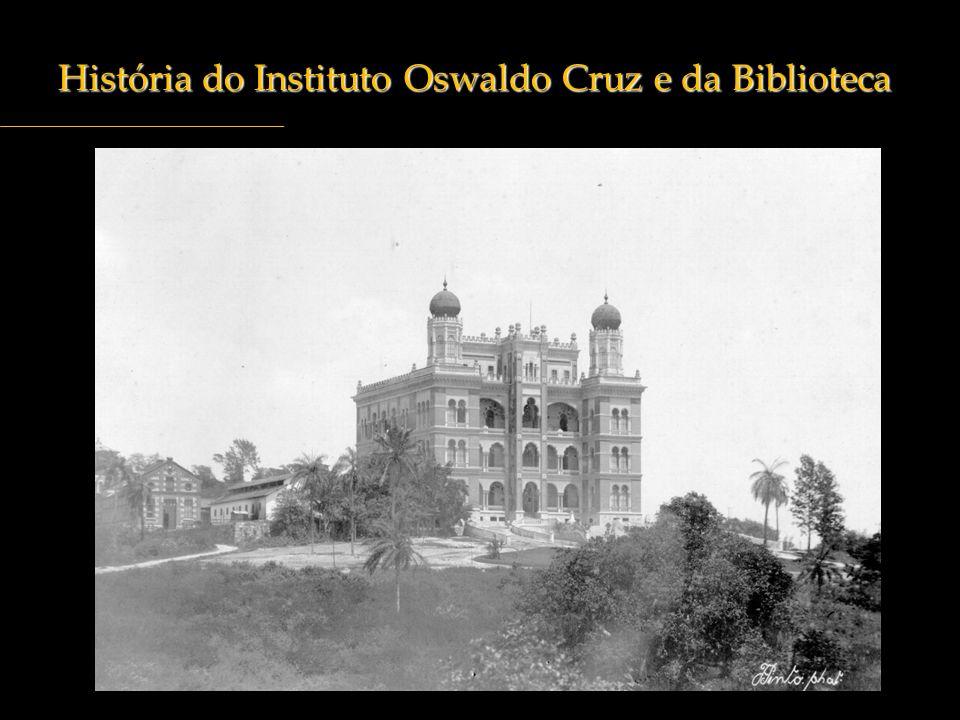 História do Instituto Oswaldo Cruz e da Biblioteca