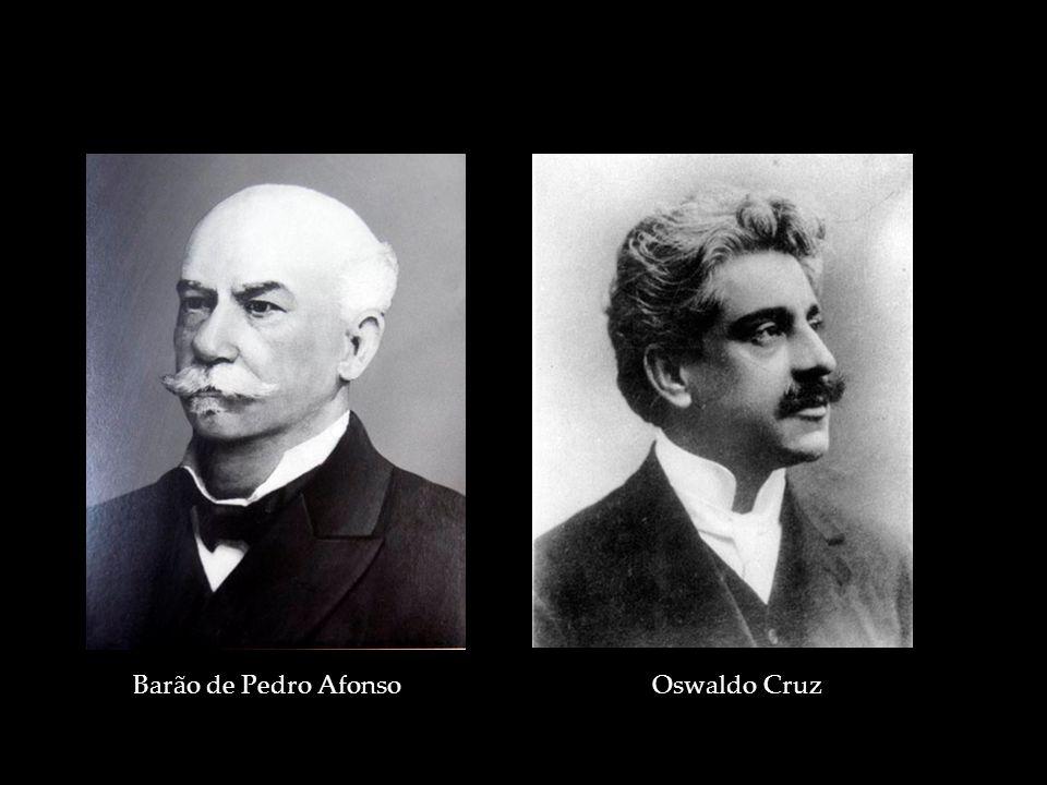 Barão de Pedro AfonsoOswaldo Cruz