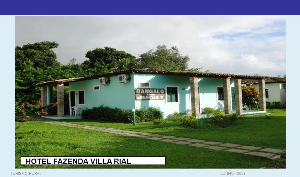 TURISMO RURALJUNHO - 2008 HOTEL FAZENDA VILLA RIAL