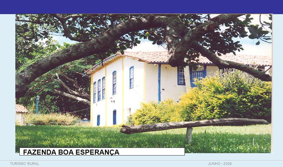 TURISMO RURALJUNHO - 2008 FAZENDA BOA ESPERANÇA