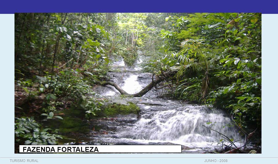 TURISMO RURALJUNHO - 2008 FAZENDA FORTALEZA