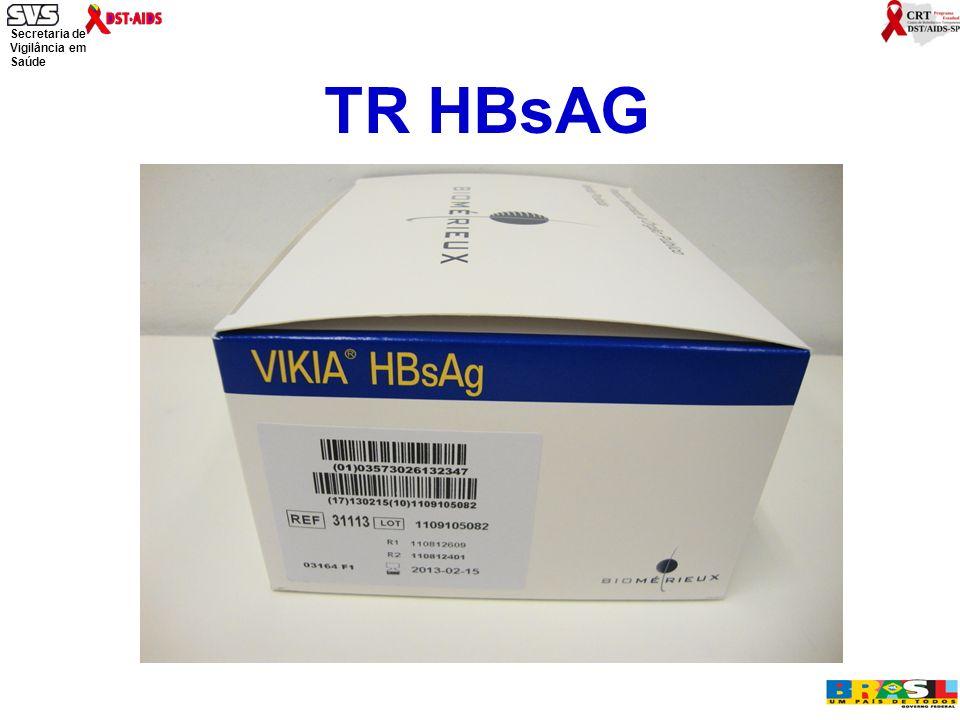 Secretaria de Vigilância em Saúde Ministério da Saúde TR HBsAG