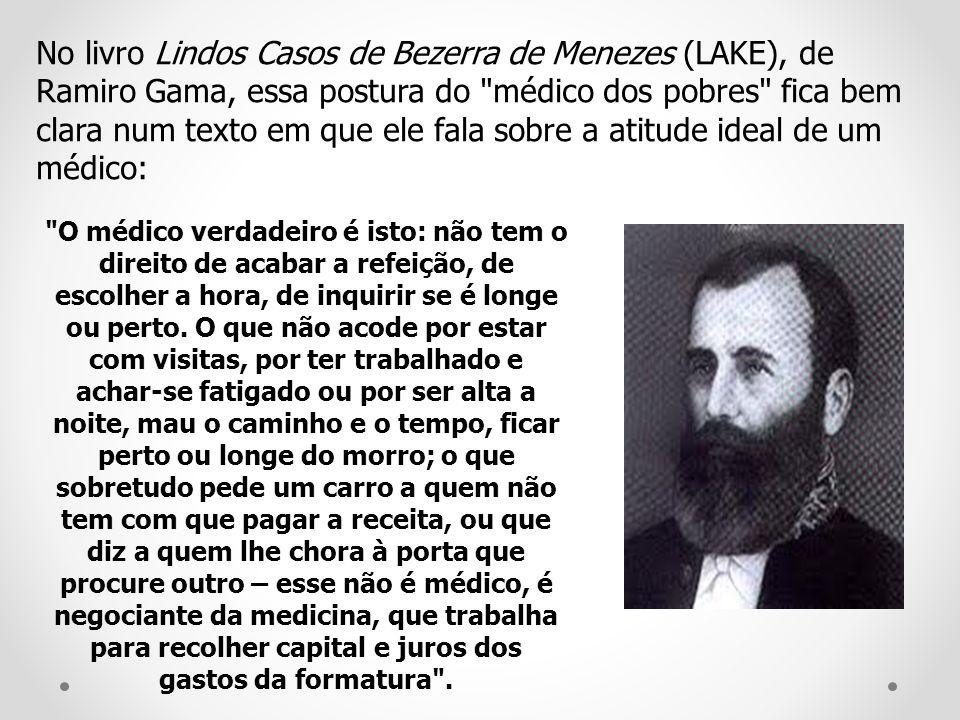 No livro Lindos Casos de Bezerra de Menezes (LAKE), de Ramiro Gama, essa postura do