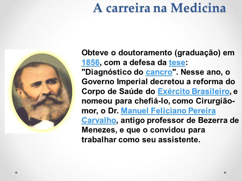 A carreira na Medicina Obteve o doutoramento (graduação) em 1856, com a defesa da tese: