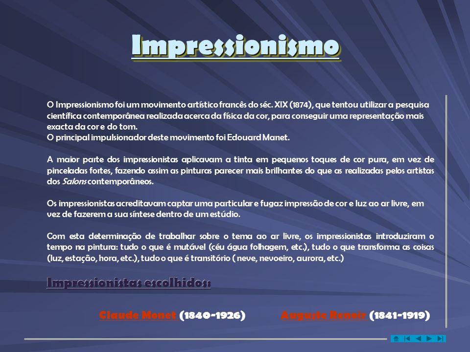 ImpressionismoImpressionismo O Impressionismo foi um movimento artístico francês do séc.