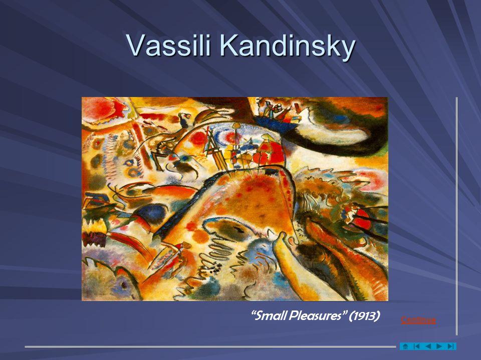Vassili Kandinsky Small Pleasures (1913) Continua