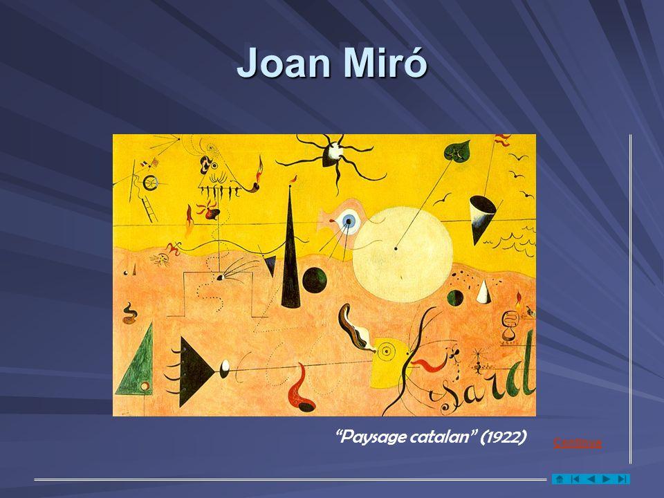 Joan Miró Paysage catalan (1922) Continua