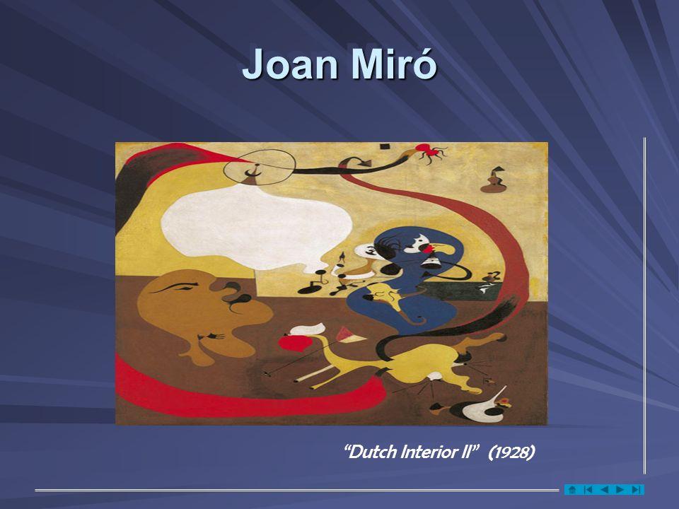 Joan Miró Dutch Interior II (1928)
