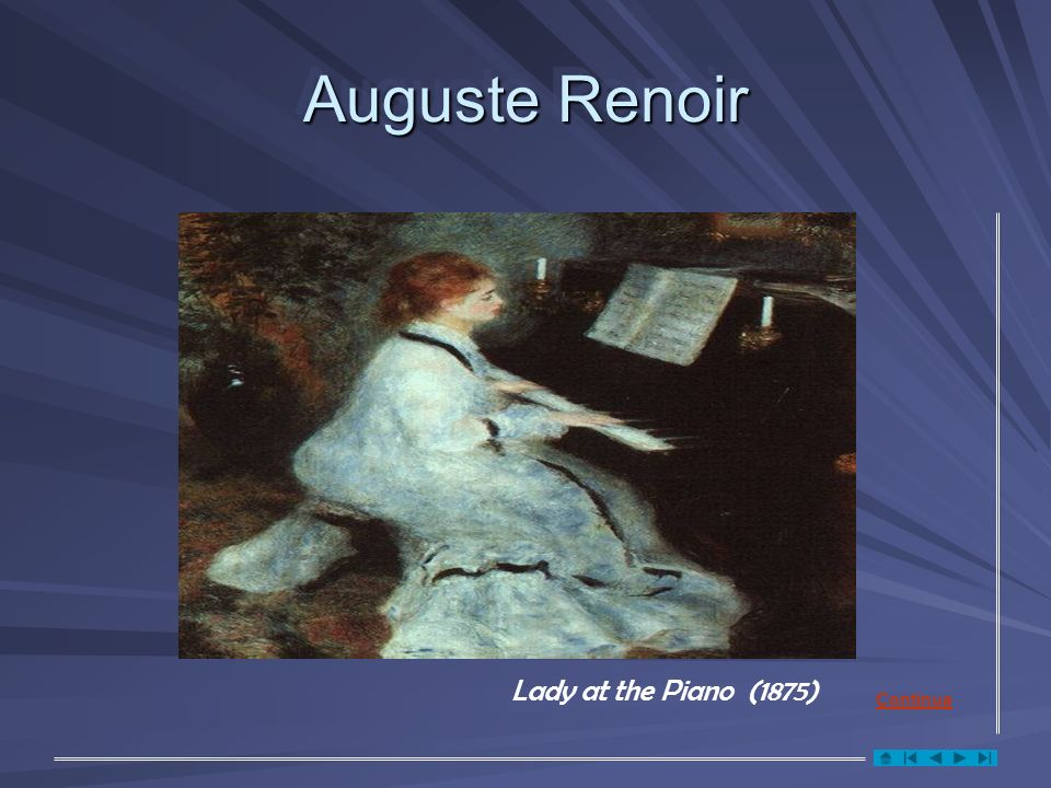 Lady at the Piano (1875) Auguste Renoir Continua