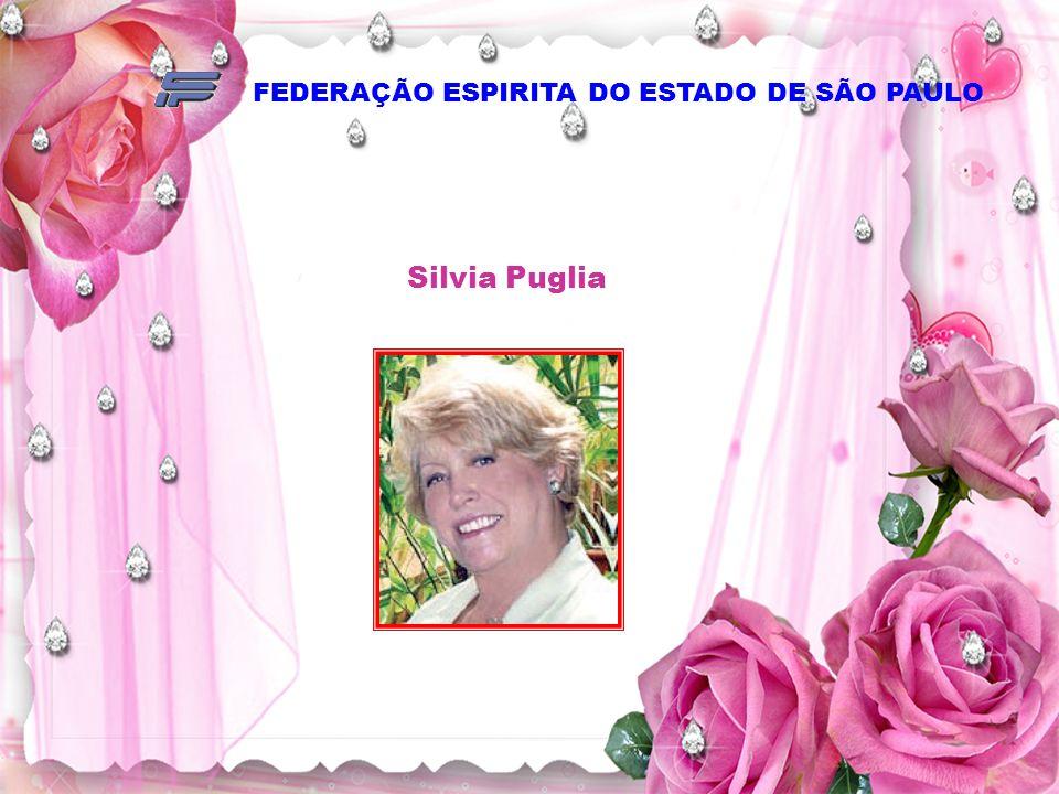 FEDERAÇÃO ESPIRITA DO ESTADO DE SÃO PAULO Silvia Puglia