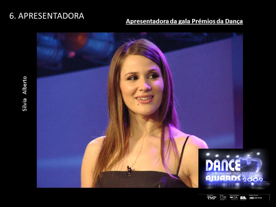 Apresentadora da gala Prémios da Dança Sílvia Alberto 6. APRESENTADORA