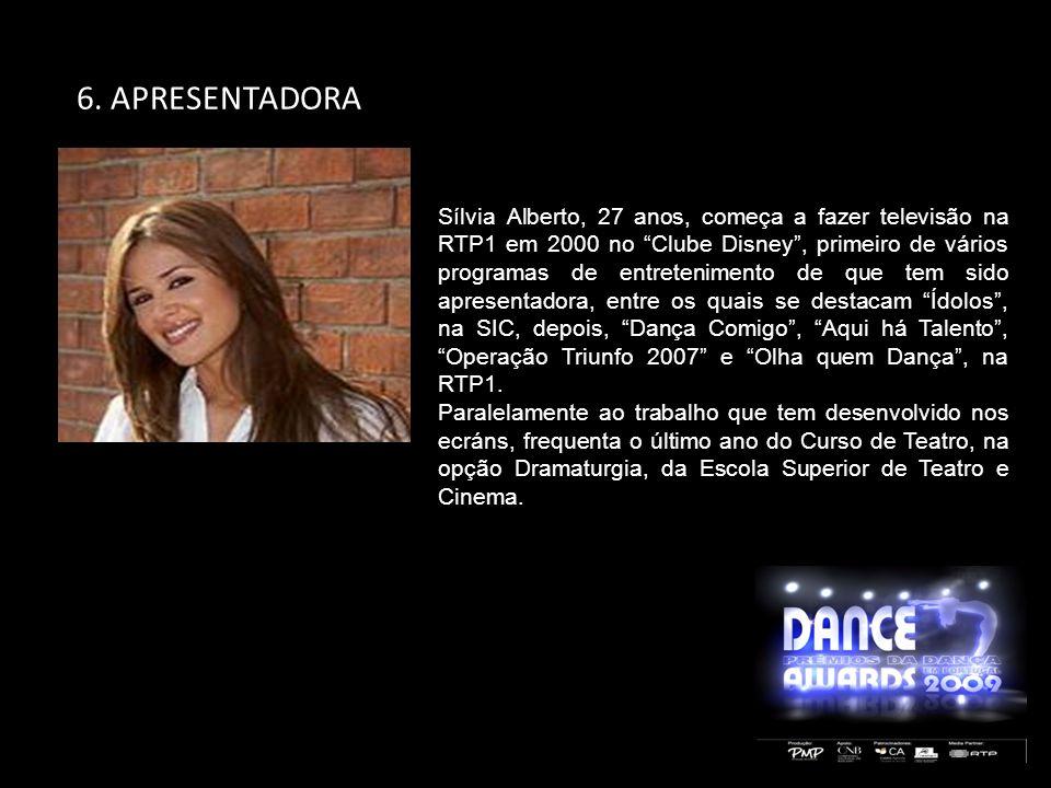 Sílvia Alberto, 27 anos, começa a fazer televisão na RTP1 em 2000 no Clube Disney, primeiro de vários programas de entretenimento de que tem sido apre
