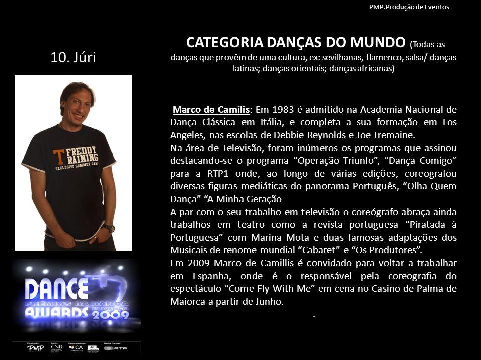 CATEGORIA DANÇAS DO MUNDO (Todas as danças que provêm de uma cultura, ex: sevilhanas, flamenco, salsa/ danças latinas; danças orientais; danças africa