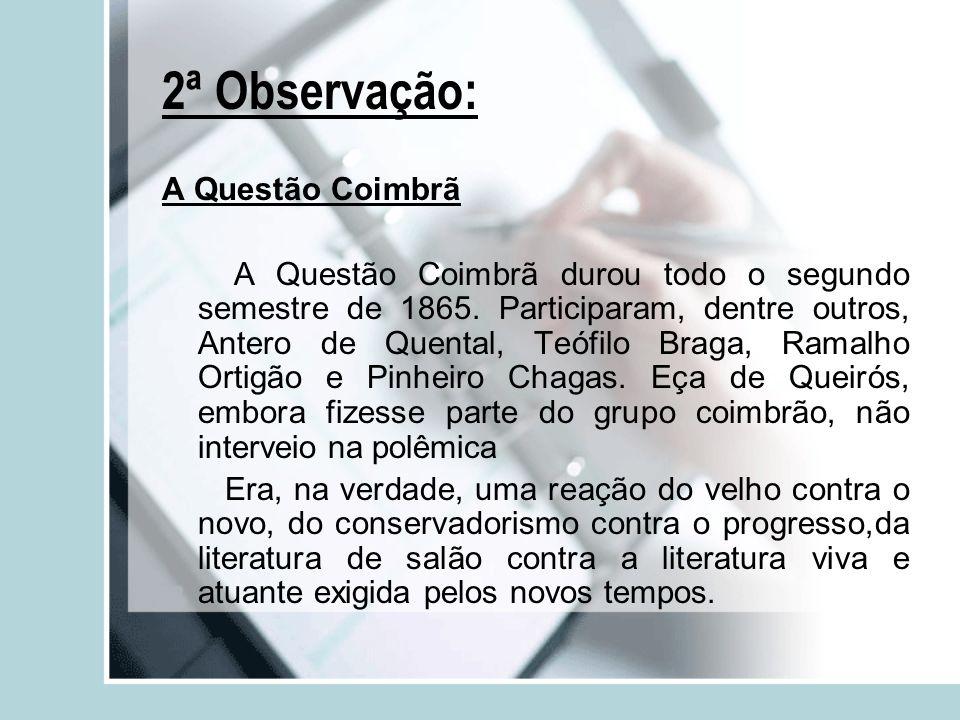As conferências do Cassino e a geração de 70 Por volta de 1870, e tendo já concluído os estudos universitários em Coimbra, o grupo de amigos se reencontra em Lisboa e passa a travar debates acerca de renovação cultural portuguesa.