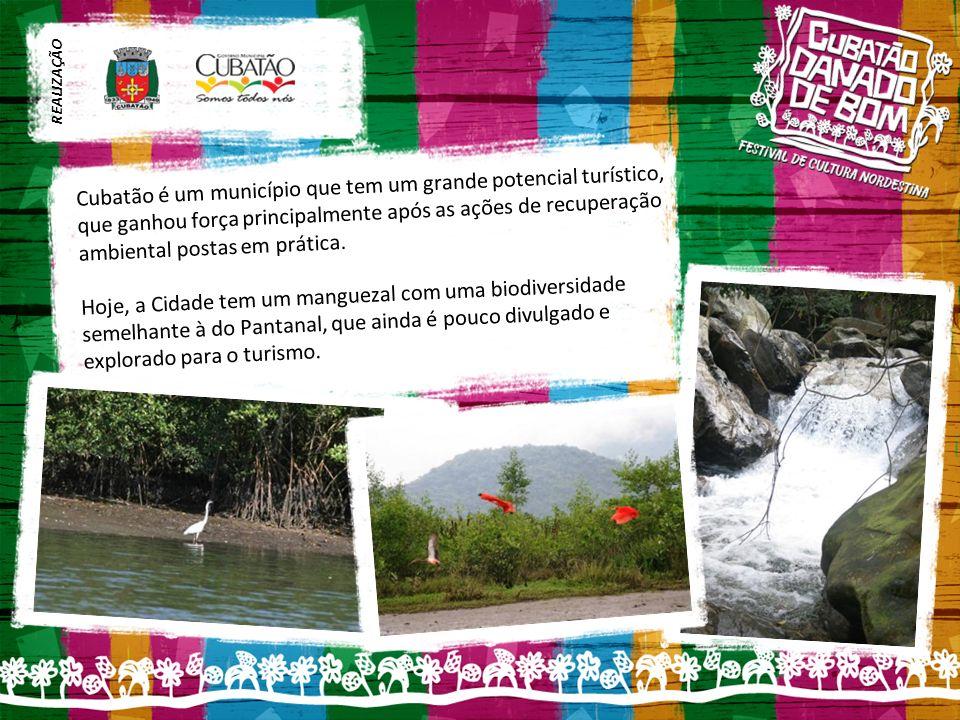 Cubatão é um município que tem um grande potencial turístico, que ganhou força principalmente após as ações de recuperação ambiental postas em prática.