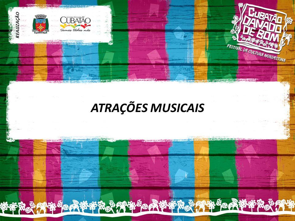 ATRAÇÕES MUSICAIS REALIZAÇÃO