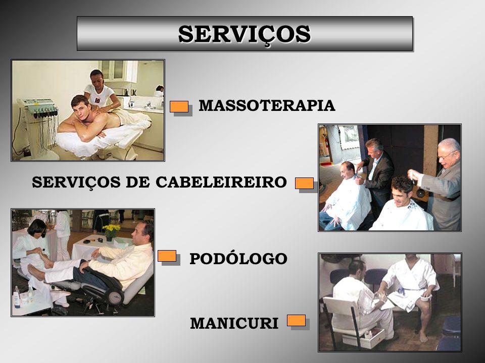 SERVIÇOS DE CABELEIREIRO PODÓLOGO MASSOTERAPIA MANICURI SERVIÇOSSERVIÇOS