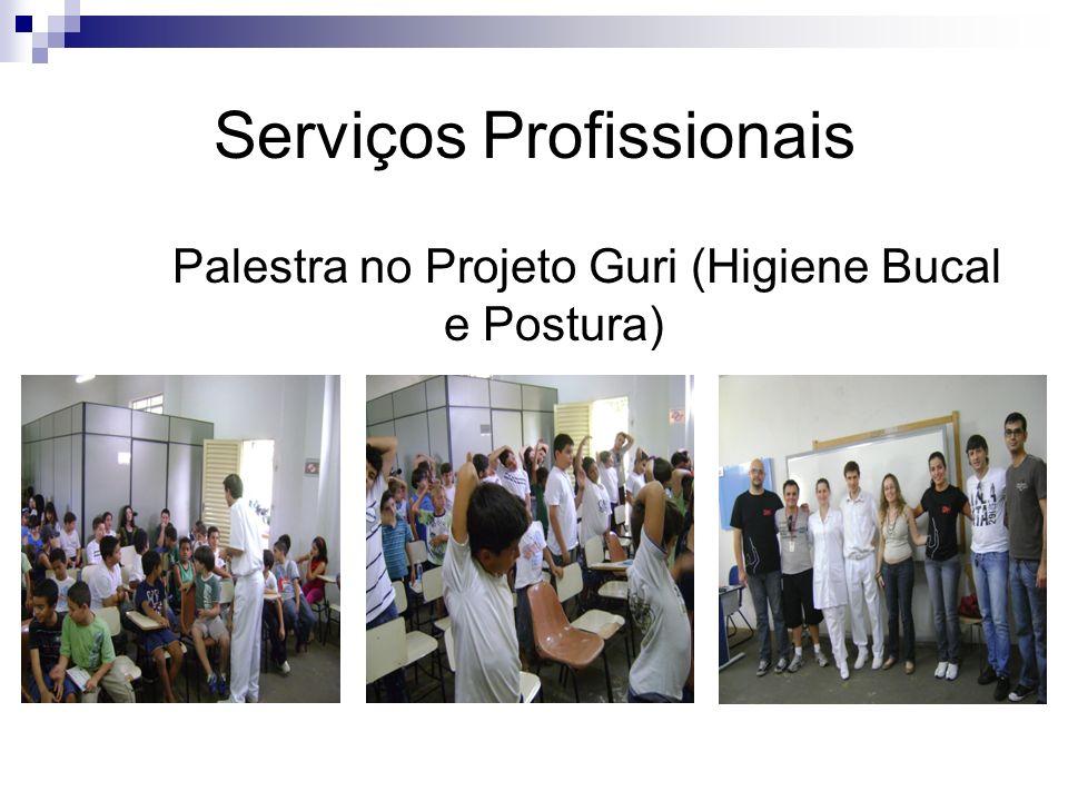 Serviços Profissionais Palestra no Projeto Guri (Higiene Bucal e Postura)