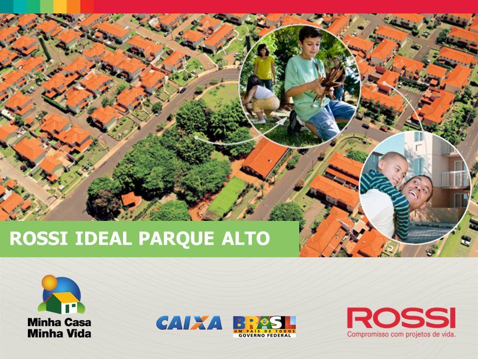 ROSSI IDEAL Informações e vendas: MARTINS RossiVendas consultor Fone: (51) 923-60669 Email: alexandresoares.poa@rossivendas.com.br