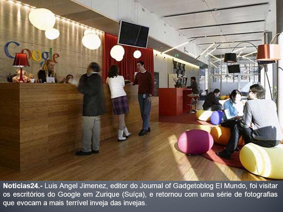 Noticias24.- Luis Angel Jimenez, editor do Journal of Gadgetoblog El Mundo, foi visitar os escritórios do Google em Zurique (Suíça), e retornou com um