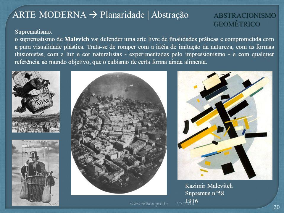 ABSTRACIONISMO GEOMÉTRICO Suprematismo: o suprematismo de Malevich vai defender uma arte livre de finalidades práticas e comprometida com a pura visualidade plástica.