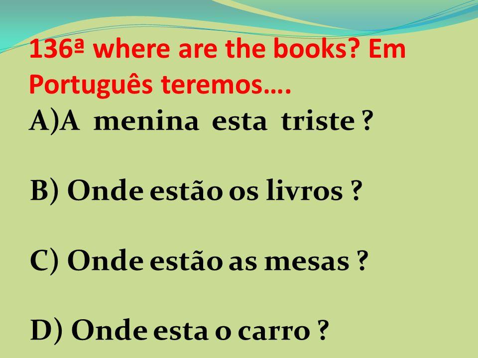 135ª Qual era a base da economia feudal? A) Navegação B) Comércio C) Agricultura D) Pecuária
