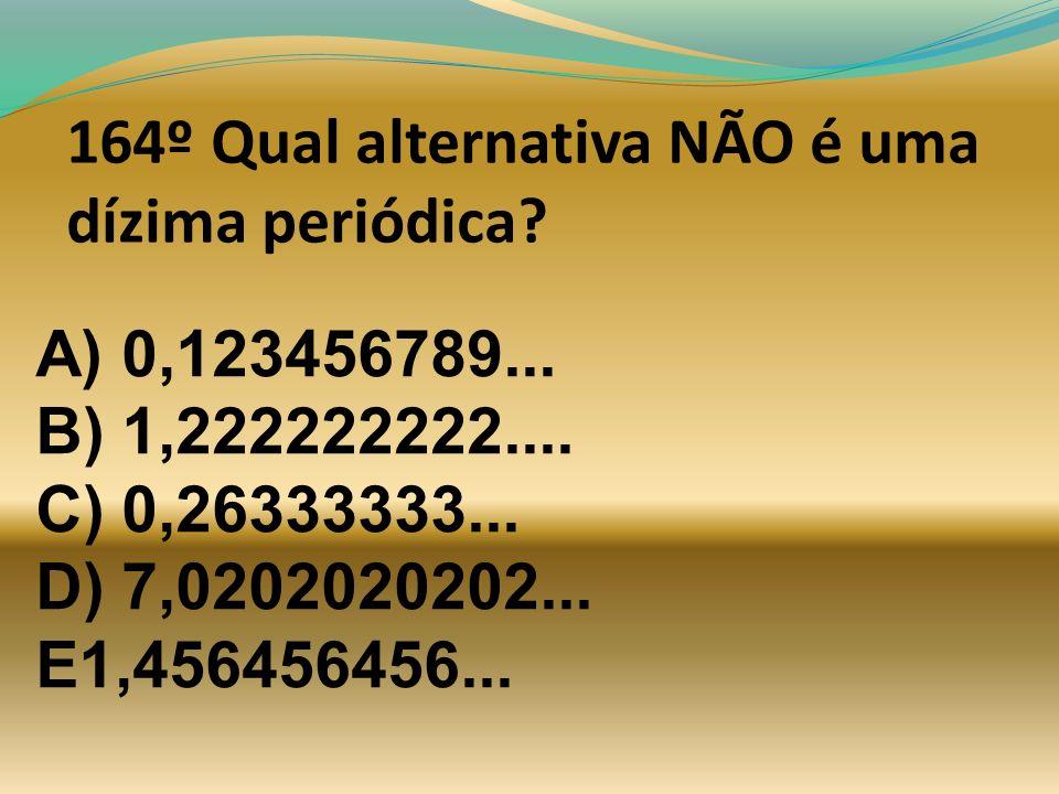 163ª A unidade de medidas no sistema internacional para energia é: A) Newton. B) Metros por hora. C) Quilowatts. D) Joule. E)Calorias