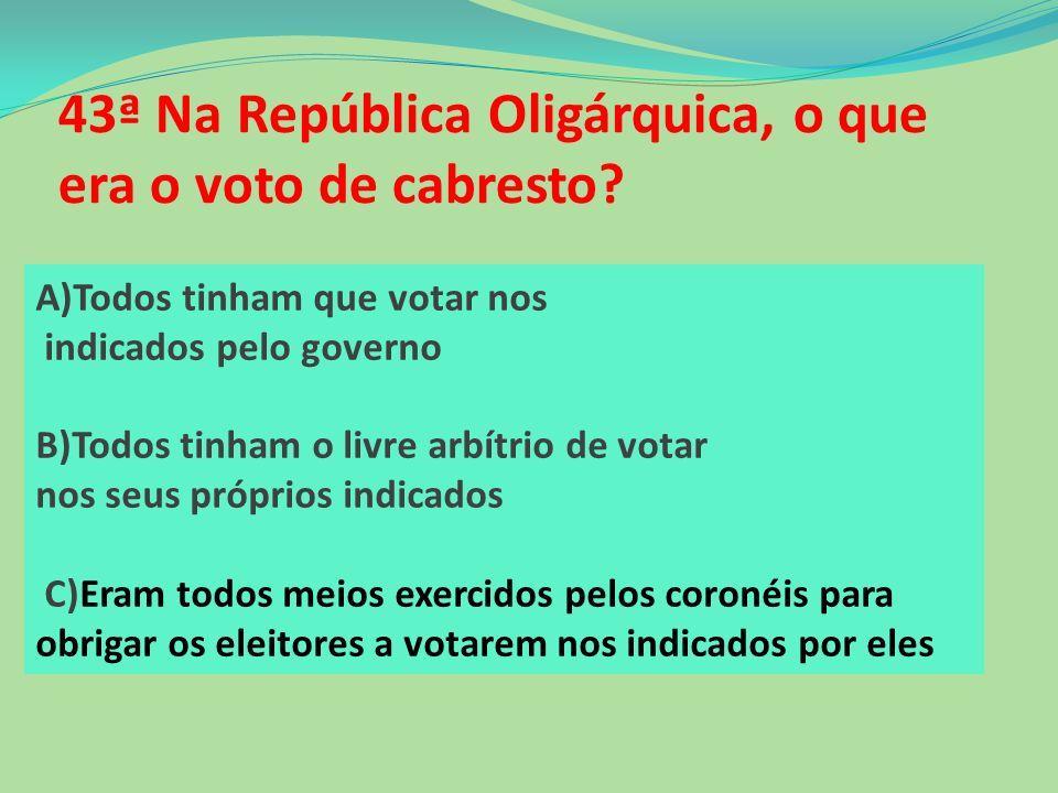 42ª É correto afirmar que: A)O parnasianismo caracterizou –se no Brasil,pela busca da perfeição forma na poesia. B) O parnasianismo determinou o surgi