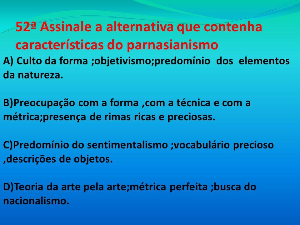 51ª O autor do mais antigo documento da literatura portuguesa é: A)D.Diniz B)Fernão Lopez C)Paio Soares de Taveirós D) D.Afonso Henriques