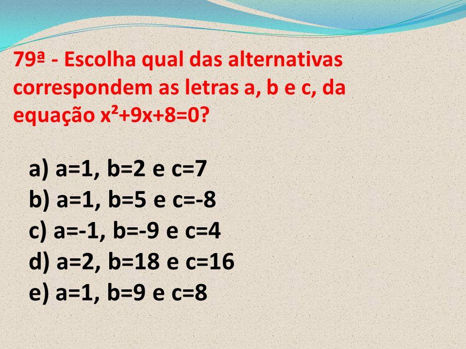 78ª O lirismo social da poesia de Castro Alves : A) Tematiza a liberdade dentro principalmente,de um enfoque individualista. B) Tematiza a liberdade e