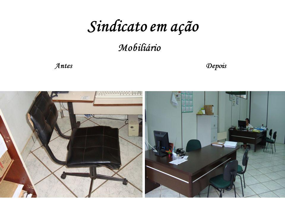 Sindicato em ação AntesDepois Mobiliário