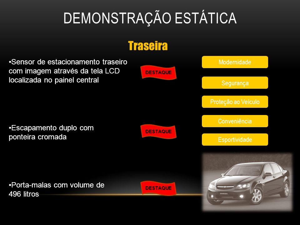 DEMONSTRAÇÃO ESTÁTICA Modernidade Traseira Segurança Proteção ao Veículo Conveniência DESTAQUE DESTAQUE Escapamento duplo com ponteira cromada Porta-m