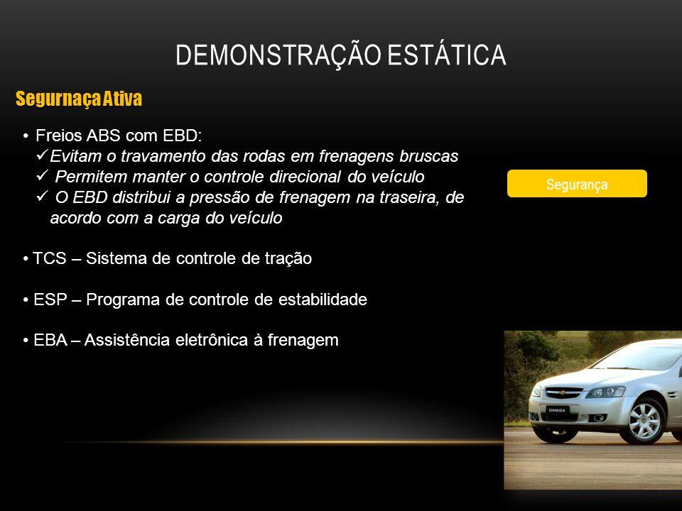 Freios ABS com EBD: Evitam o travamento das rodas em frenagens bruscas Permitem manter o controle direcional do veículo O EBD distribui a pressão de f