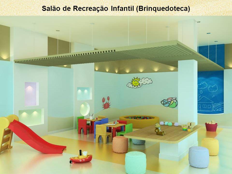 Salão de Recreação Infantil (Brinquedoteca) Sujeito a alteração.