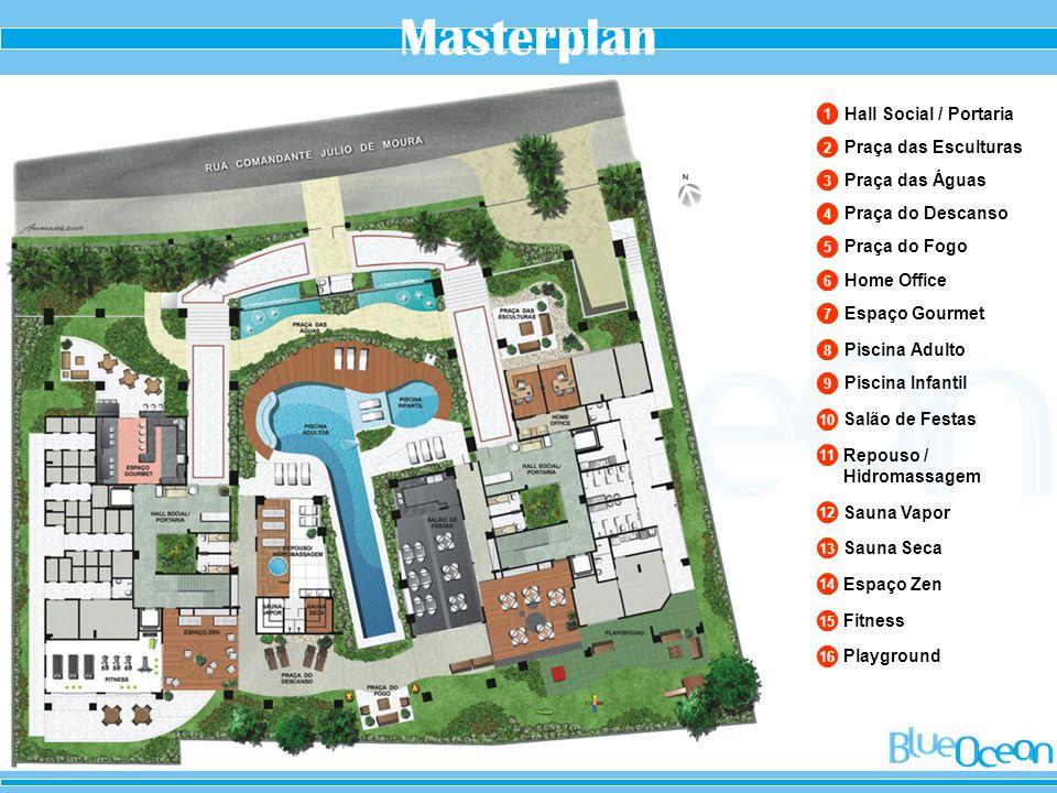 16 Playground 15 Fitness 14 Espaço Zen 13 Sauna Seca 12 Sauna Vapor 11 Repouso / Hidromassagem 10 Salão de Festas Piscina Infantil 9 Piscina Adulto 8