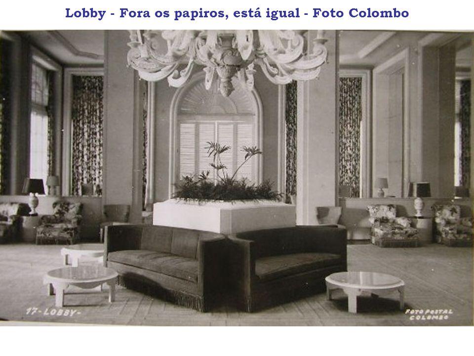 Lobby - Fora os papiros, está igual - Foto Colombo