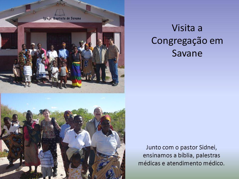 Visita a Congregação em Savane Junto com o pastor Sidnei, ensinamos a bíblia, palestras médicas e atendimento médico.