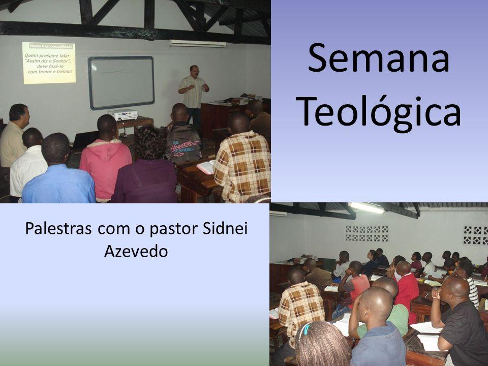 Semana Teológica Palestras com o pastor Sidnei Azevedo